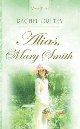 Alias, Mary Smith