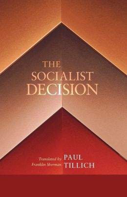The Socialist Decision