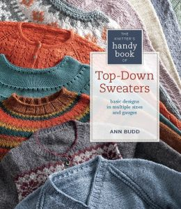 Knitter's Handy Book of Top-Down Sweaters: Basic Designs in Multiple Sizes and Gauges (PagePerfect NOOK Book)