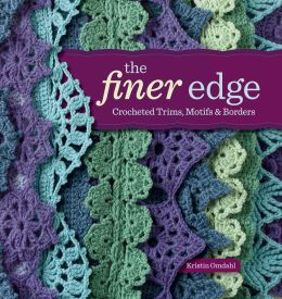 The Finer Edge: Crocheted Trims, Motifs & Borders (PagePerfect NOOK Book)