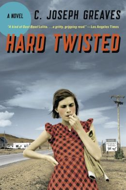 Hard Twisted: A Novel