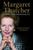 Book Cover Image. Title: Margaret Thatcher:  Power and Personality, Author: Jonathan Aitken