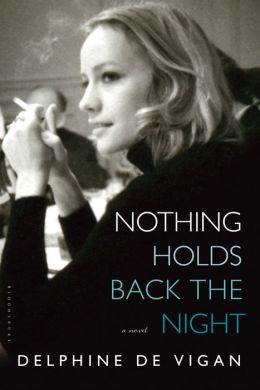 Nothing Holds Back the Night: A Novel