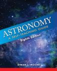 Book Cover Image. Title: Astronomy:  A Self-Teaching Guide, Author: Dinah L. Moche