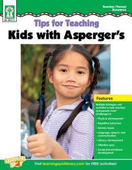 Tips for Teaching Kids with Asperger's, Grades PK - 5