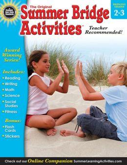 Summer Bridge Activities, Grades 2 - 3: Bridging Grades Second to Third