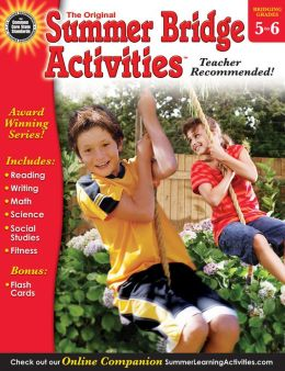 Summer Bridge Activities, Grades 5 - 6: Bridging Grades Fifth to Sixth