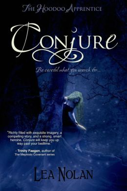 Conjure (Hoodoo Apprentice #1)