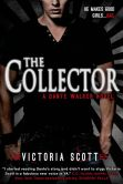 The Collector (Dante Walker Series #1)