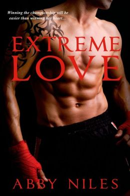 Extreme Love (Love to the Extreme Series #1)