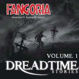 Fangoria's Dreadtime Stories, Vol. 1