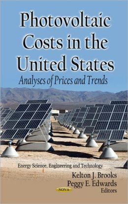 Photovoltaic Costs in the United States : Analyses of Prices and Trends