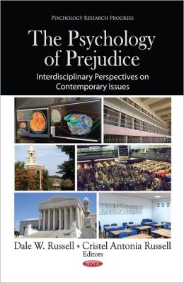 Psychology of Prejudice: Interdisciplinary Perspectives on Contemporary Issues