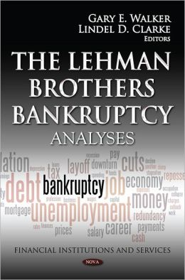 The Lehman Brothers Bankruptcy : Analyses