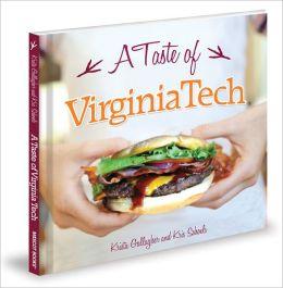 A Taste of Virginia Tech