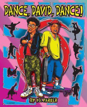 Dance, David, Dance!