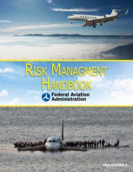 Risk Management Handbook: FAA-H-8083-2