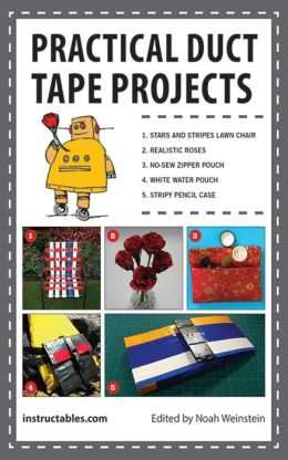practical duct tape projects by