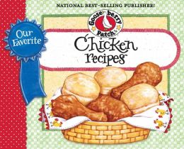 Our Favorite Chicken Recipes Cookbook: Braised, broiled, baked or fried...you choose! What could be so versatile? Chicken of course! So, a comforting classic or a stove-top supper? Either way...your dinner is sure to be a winner!