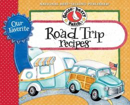 Our Favorite Road Trip Recipes Cookbook: Whether you're hitting the road in your RV, tailgating or taking a family vacation in the 'ol station wagon, you'll find recipes here to enjoy with family & friends.