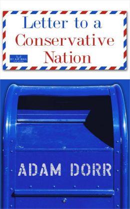Letter to a Conservative Nation