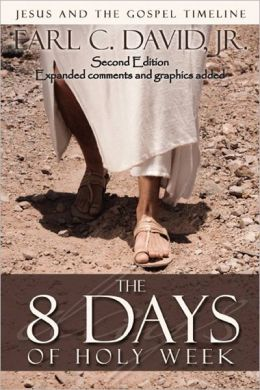 The 8 Days of Holy Week, 2nd Edition