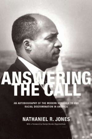 Answering the Call: A Memoir of the Modern Struggle to End Racial Discrimination in America