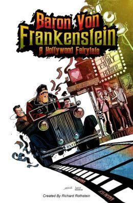 Baron Von Frankenstein a Hollywood Fairy Tale