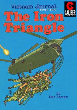 Vietnam Journal: Volume 2 - The Iron Triangle (Graphic Novel)