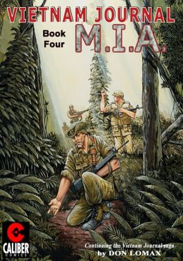 Vietnam Journal: Volume 4 - M.I.A. (Graphic Novel)
