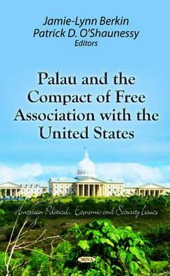 Palau and the Compact of Free Association with the United States