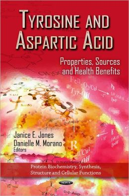 Tyrosine and Aspartic Acid: Properties, Sources and Health Benefits