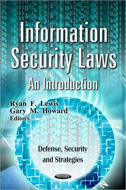 Information Security Laws: An Introduction