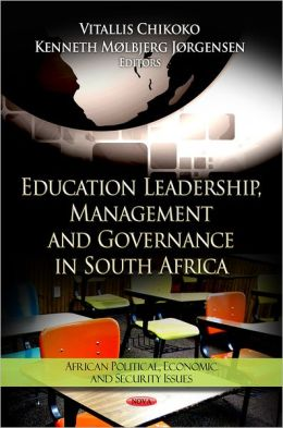Education Leadership, Management and Governance in South Africa