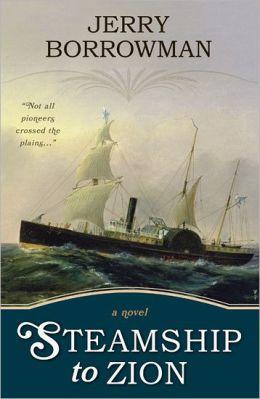 Steamship to Zion