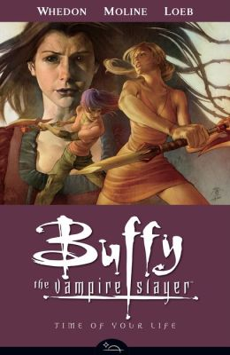 Buffy the Vampire Slayer Season Eight, Volume 4: Time of Your Life