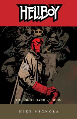 Hellboy, Volume 4: The Right Hand of Doom