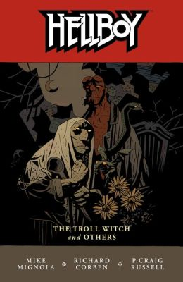 Hellboy, Volume 7: The Troll Witch and Others