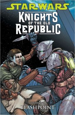 Star Wars Knights of the Old Republic, Volume 2: Flashpoint