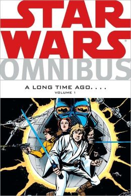 Star Wars Omnibus: A Long Time Ago . . . Volume 1