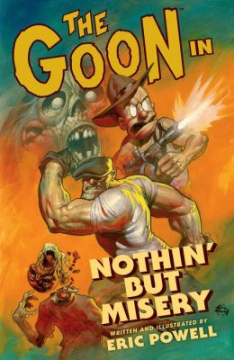 The Goon Volume 1: Nothin' But Misery 2nd Ed