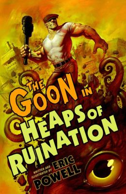 The Goon: Volume 3: Heaps of Ruination (2nd edition)