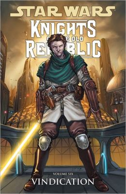 Star Wars Knights of the Old Republic, Volume 6: Vindication