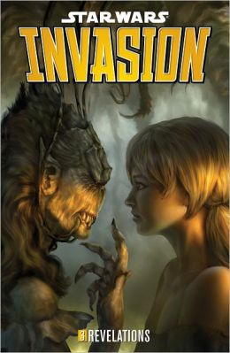 Star Wars: Invasion Volume 3 Revelations
