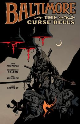 Baltimore: The Curse Bells Volume 2