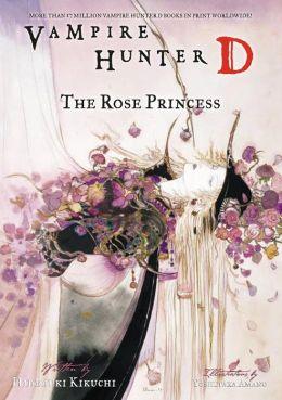 Vampire Hunter D Volume 9: The Rose Princess