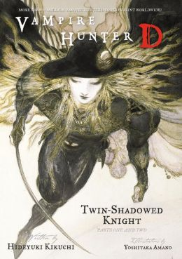 Vampire Hunter D Volume 13: Twin-Shadowed Knight Parts 1 and 2