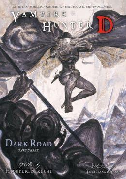 Vampire Hunter D Volume 15: Dark Road Part 3