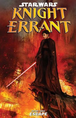 Star Wars: Knight Errant Volume 3--Escape