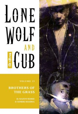 Lone Wolf and Cub, Volume 15: Brothers of the Grass